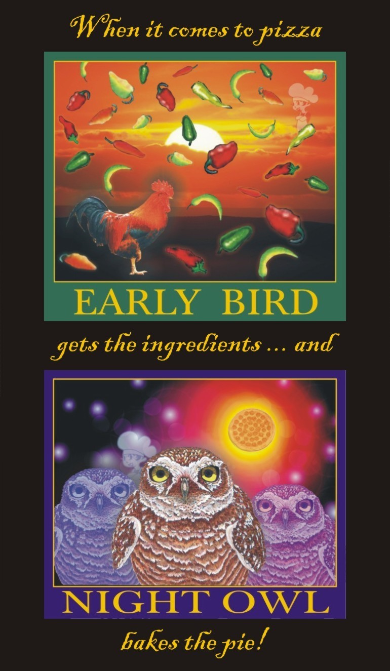 The Early and The Night Owl